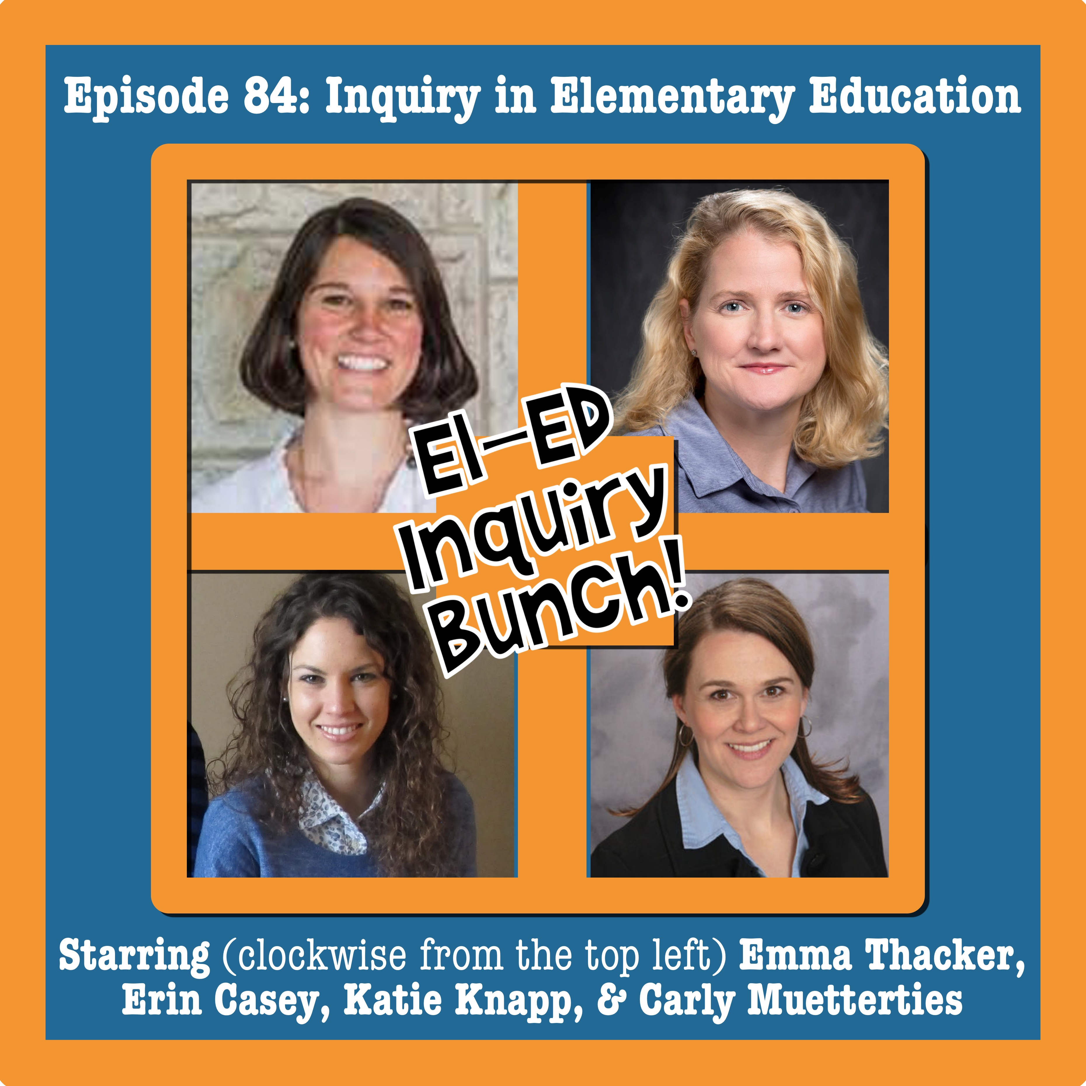 Episode 84: Inquiry in Elementary Education – Visions of