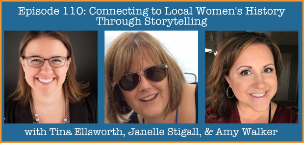 Episode 110- Connecting to Local Women's History through Storytelling