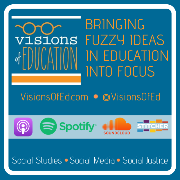 Podcast – Visions of Education