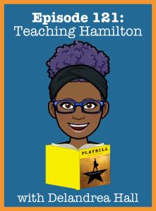 Episode 121- Teaching Hamilton