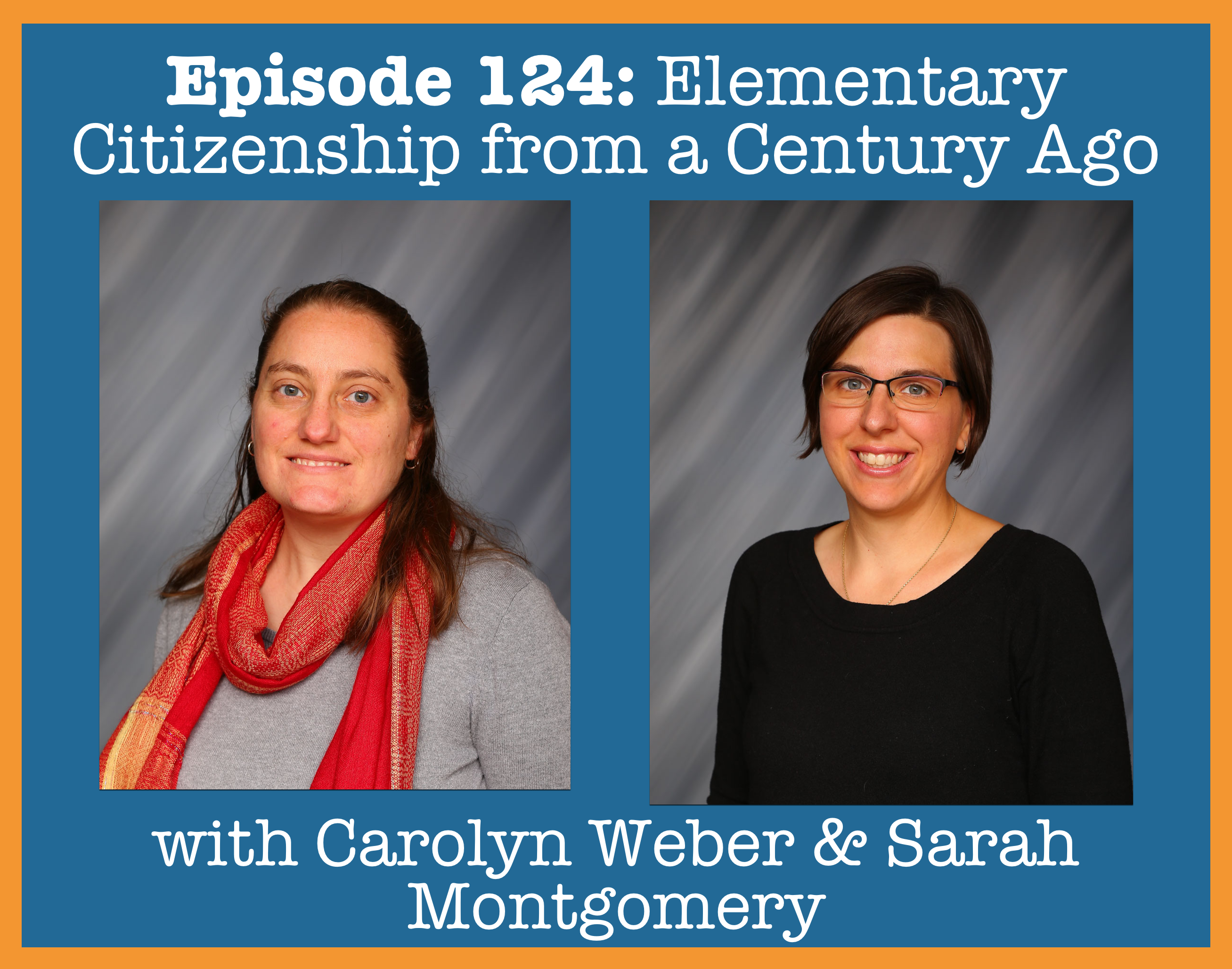 Episode 124- Elementary Citizenship From A Century Ago.png